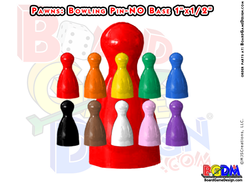 Pawns Bowling Pin Shaped, player pieces, movers